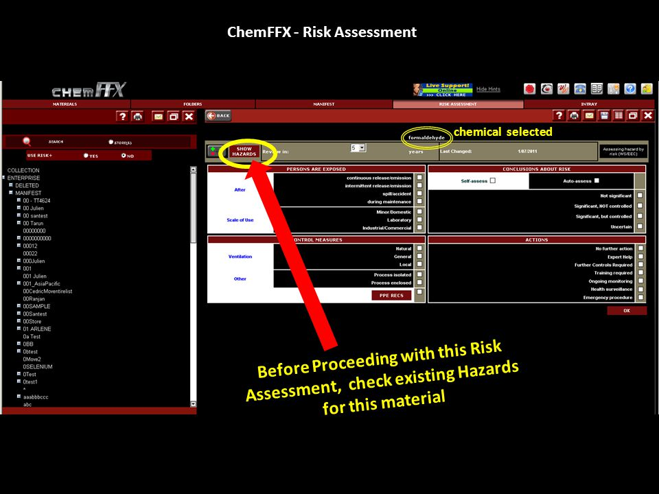 ChemFFX - Risk Assessment Once selections made click on 'OK' to complete the Risk Assessment ** Your Risk Assessment is valid for 5 years as is your MSDS.