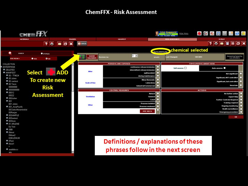 ChemFFX - Risk Assessment Click Yellow box(right) to see (left) risk conclusions for this material To add notes, click the red box beside your material for a notes screen