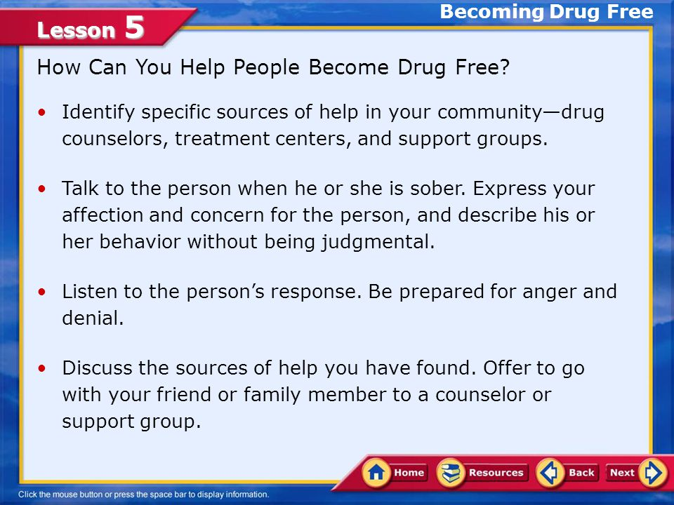 Lesson 5 Warning Signs of Drug Use Becoming Drug Free
