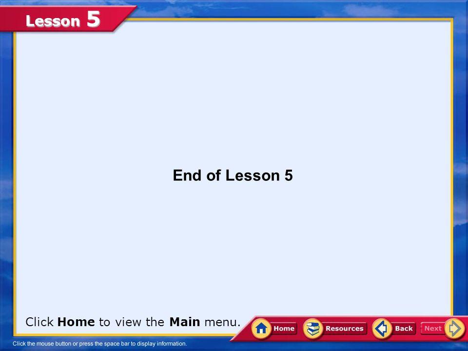 Lesson 5 A. True.