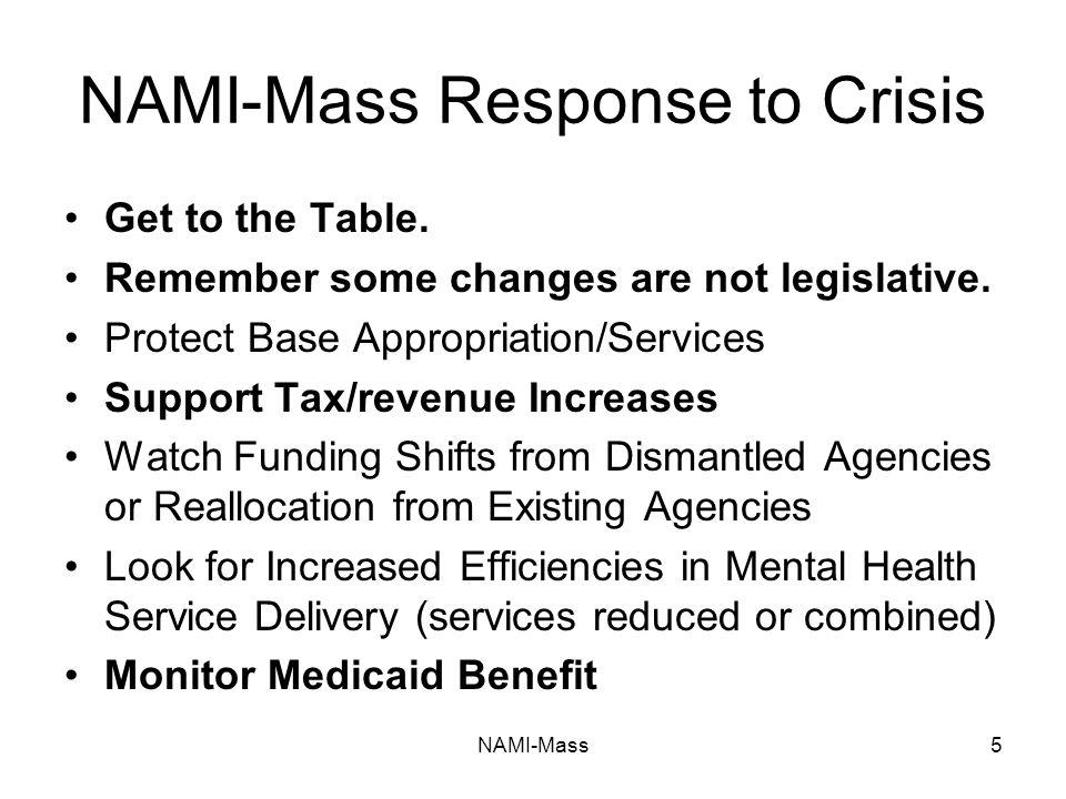 NAMI-Mass5 NAMI-Mass Response to Crisis Get to the Table.