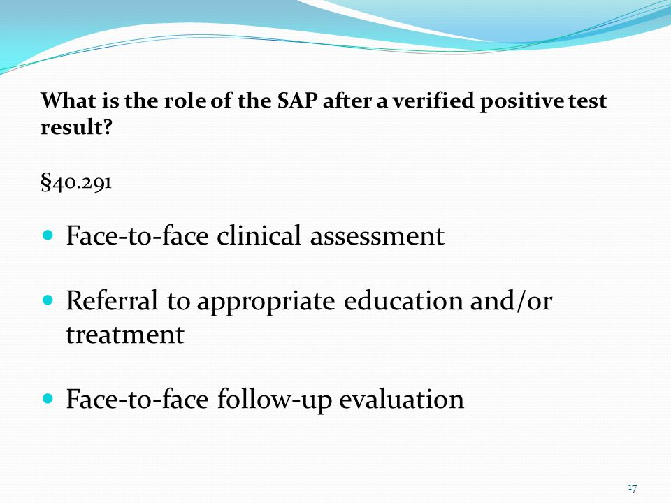 What is the role of the SAP after a verified positive test result.