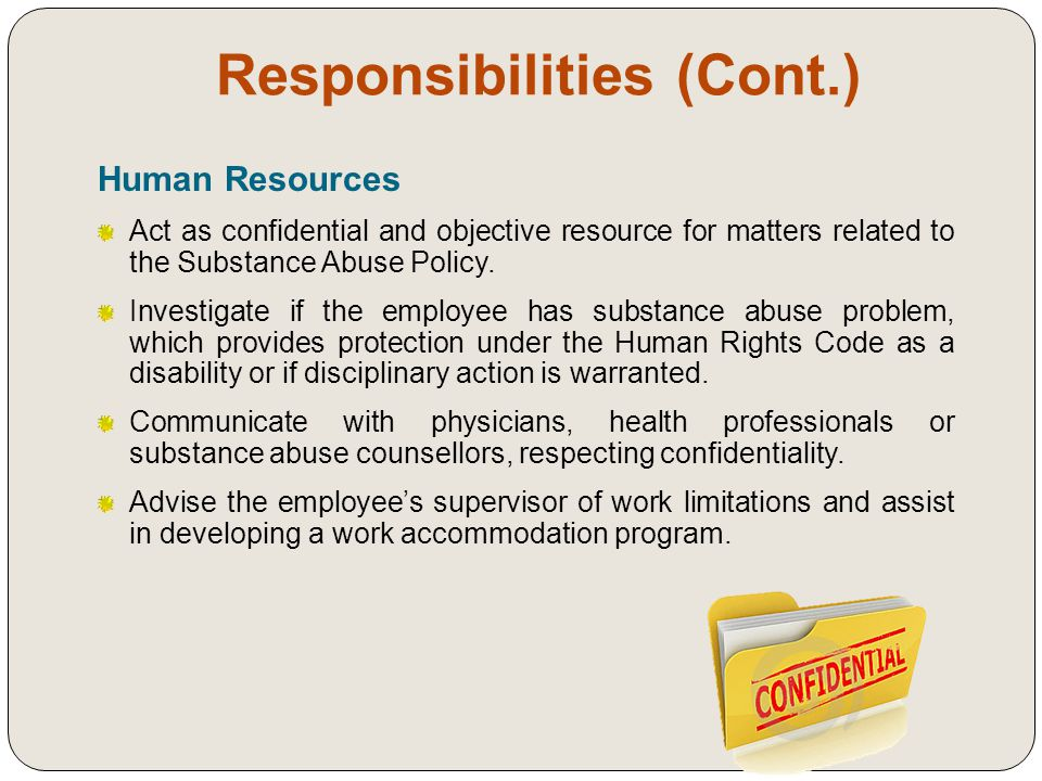 Responsibilities (Cont.) Human Resources Provide employee referral to EAP and/or other appropriate organizations.