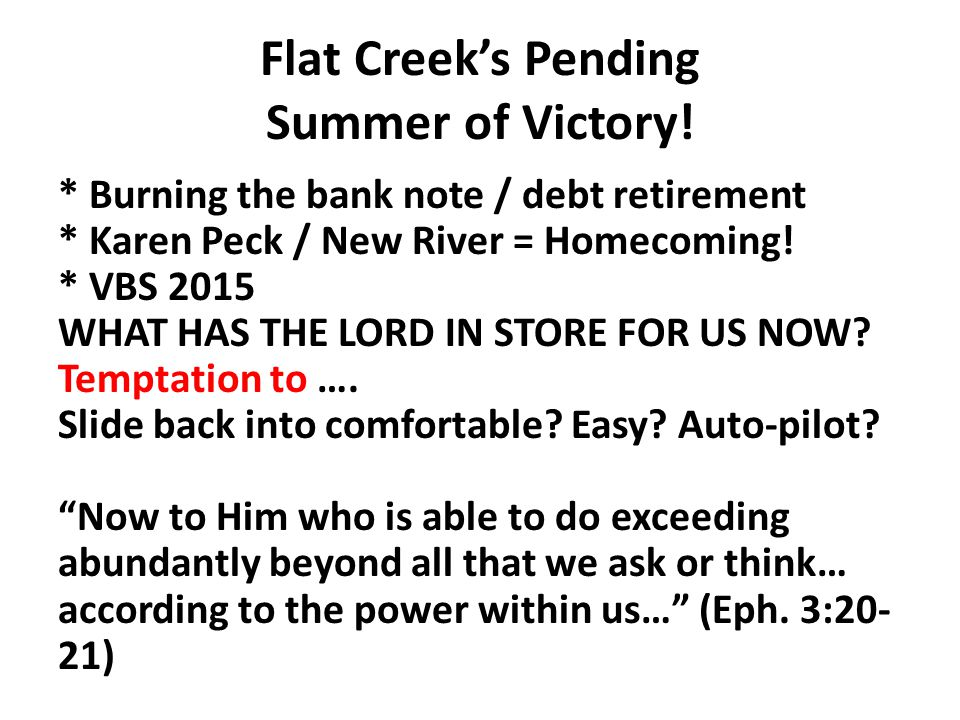 Flat Creek's Pending Summer of Victory.