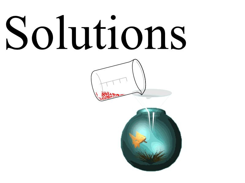  Describe the properties of a solution.