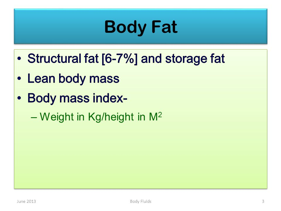 Body Fat June 20133Body Fluids