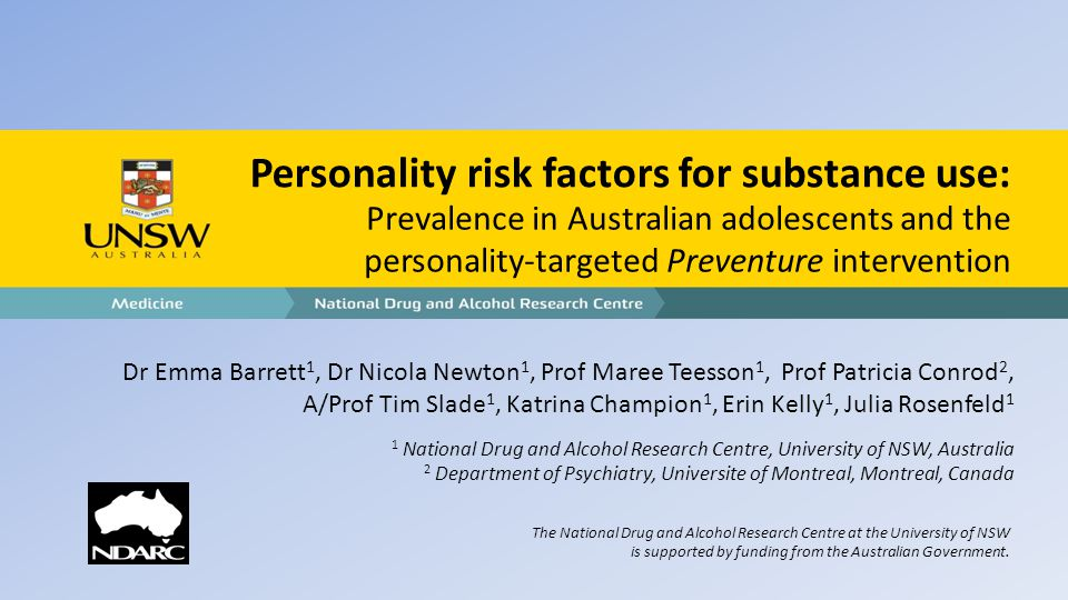 Personality and substance use - Specific personality factors have been shown to be related to:  different patterns of substance misuse (Conrod et al., 2000)  distinct motivations for substance use (Comeau et al., 2001; Woicik et al., 2009)  differential sensitivity to alcohol reinforcement (Conrod et al., 1997; 1998) - Two broad personality profiles predict substance misuse (Cooper et al., 1995)  neurotic/internalising personality  negative affect coping motives  drinking  disinhibited/externalising personality  positive affect related drinking - Research has identified 4 personality profiles that are linked to adolescent substance misuse and patterns of psychopathology (Comeau et al., 2001; Woicik et al., 2009)