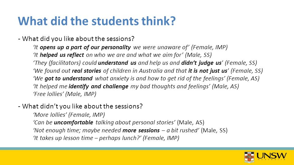 What did the students think. - What did you like about the sessions.