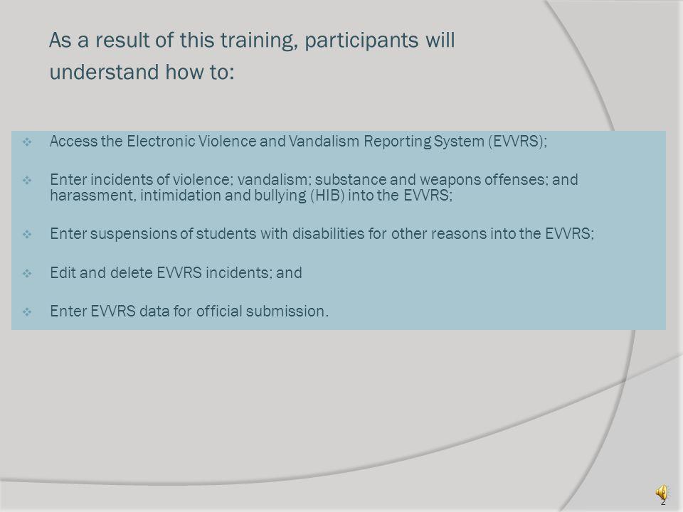 Understanding the System: Support for EVVRS Data Entry 1 evvrs@doe.state.nj.us