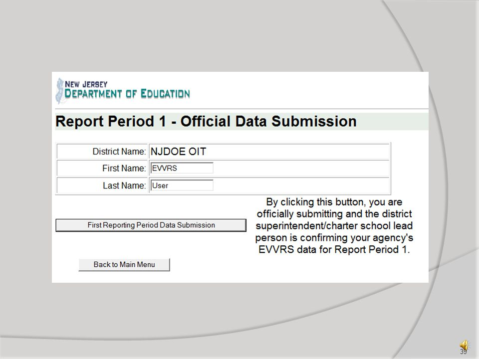 Select First Reporting Period Data Submission 38