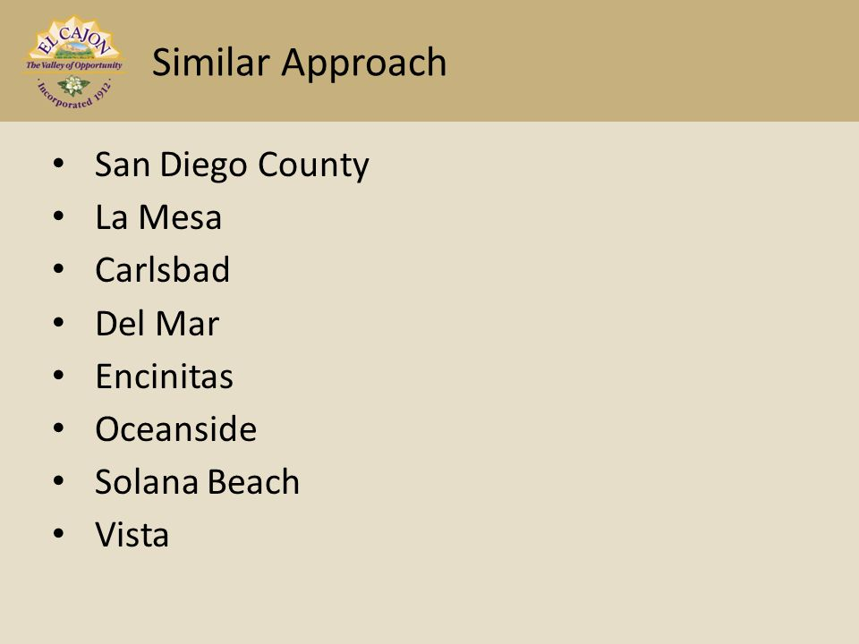 San Diego County La Mesa Carlsbad Del Mar Encinitas Oceanside Solana Beach Vista Similar Approach