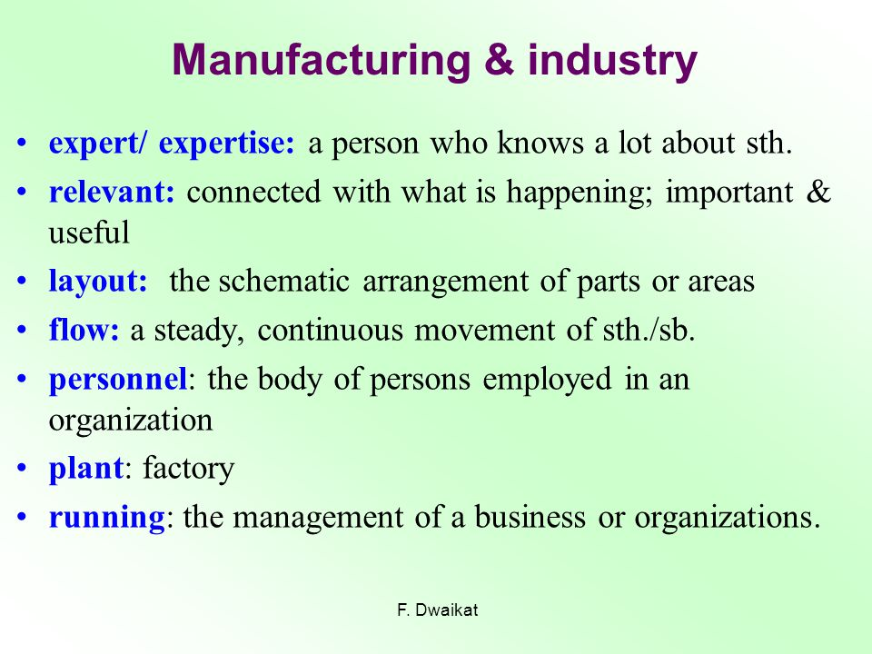Unit 3 vocabulary Manufacturing & industry F. Dwaikat