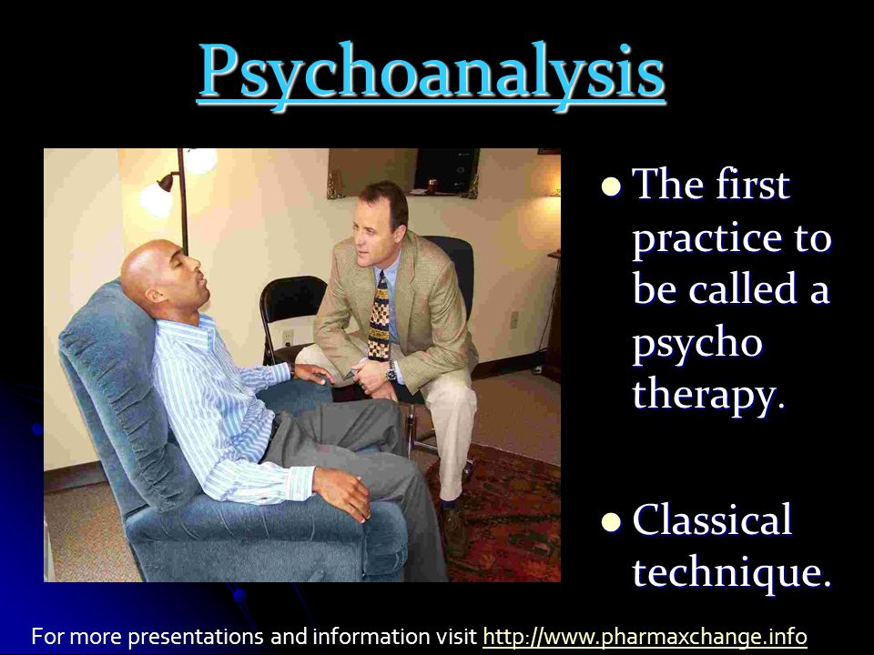The first practice to be called a psycho therapy. The first practice to be called a psycho therapy.