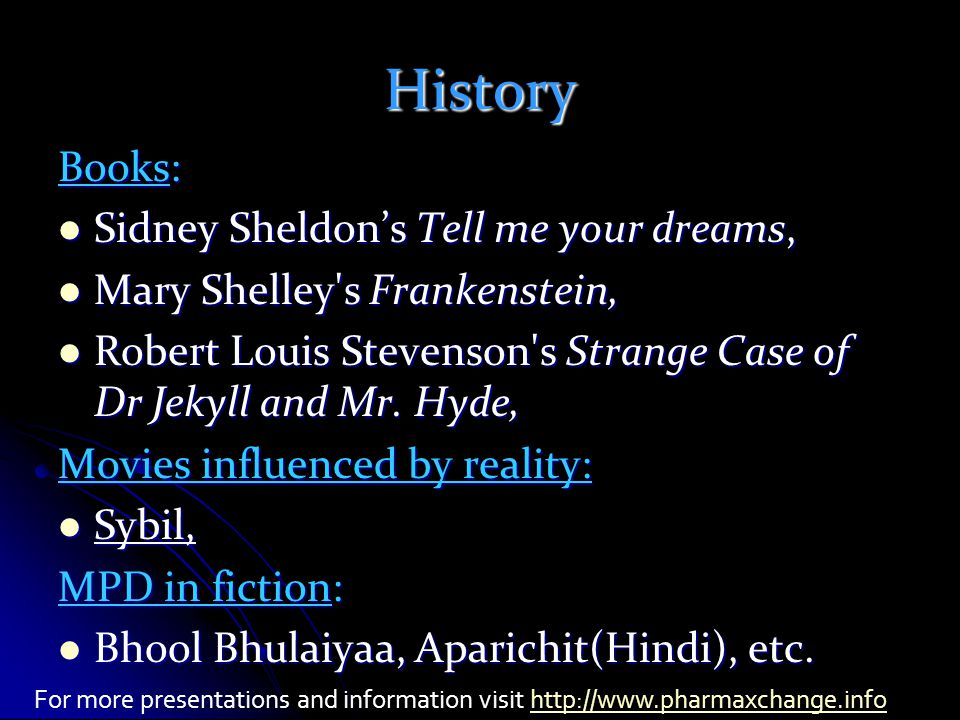 History Books: Sidney Sheldon's Tell me your dreams, Sidney Sheldon's Tell me your dreams, Mary Shelley s Frankenstein, Mary Shelley s Frankenstein, Robert Louis Stevenson s Strange Case of Dr Jekyll and Mr.