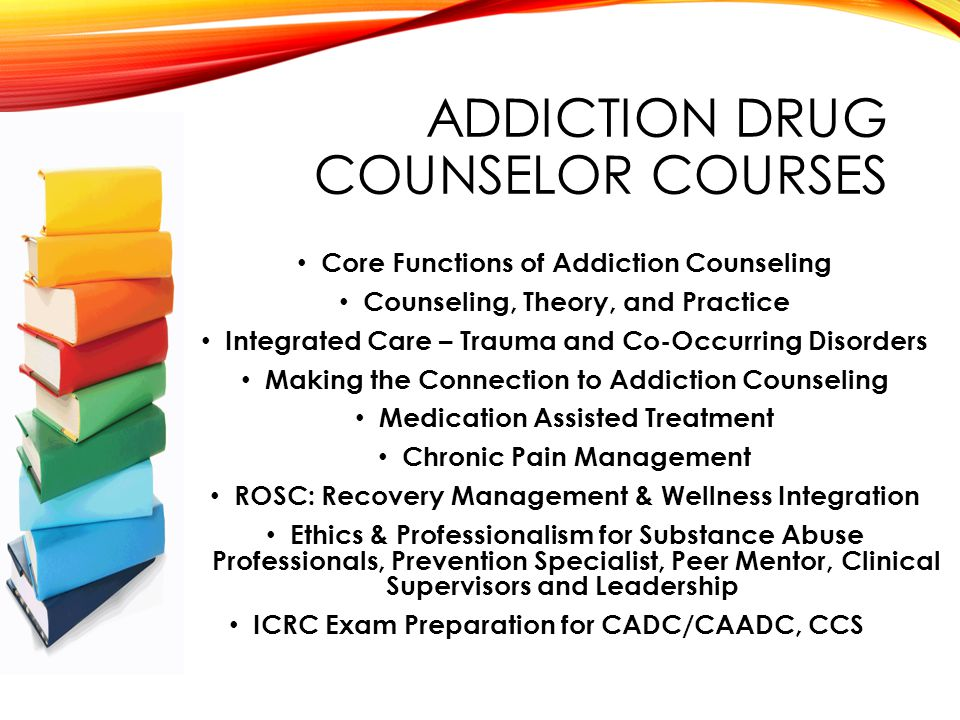 CERTIFICATION CADC/CAADC Individual Classes Eight or Ten Week Courses Online/Onsite Attendance Continuing Education Certificates of Completion Affordable Price