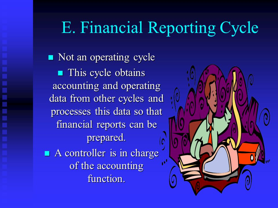 D. Finance Cycle Events related to the acquisition and management of capital funds, including cash. The treasurer is responsible for the finances of t