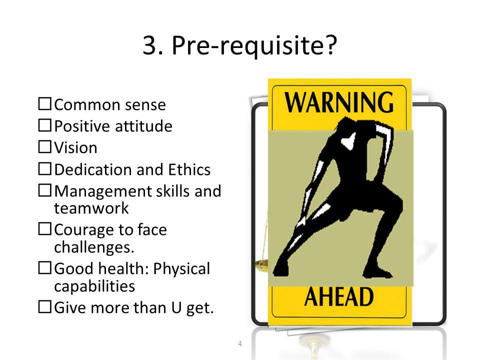 3.Pre-requisite.