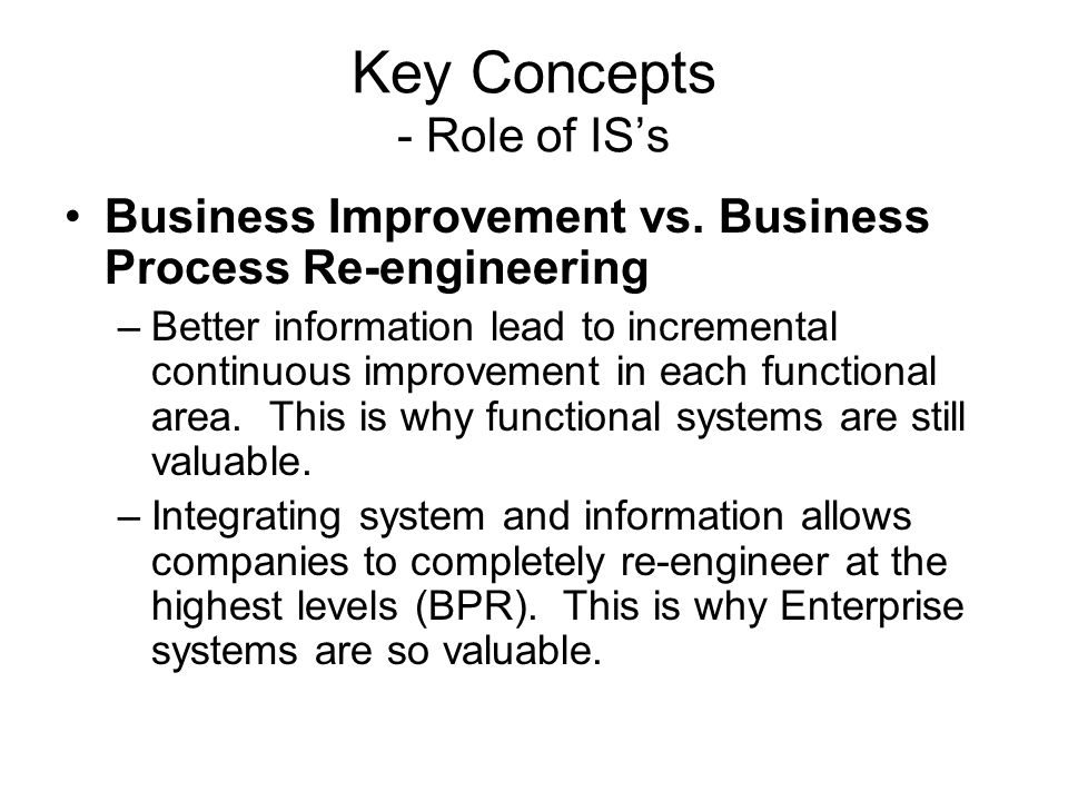 Key Concepts - Role of IS's Business Improvement vs.