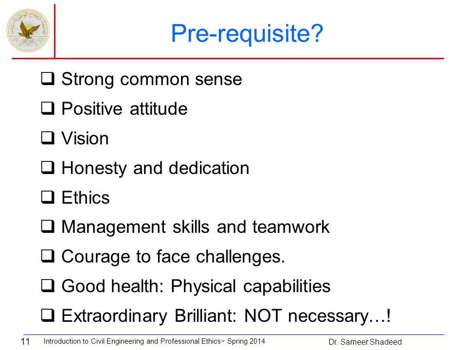 11 Pre-requisite.