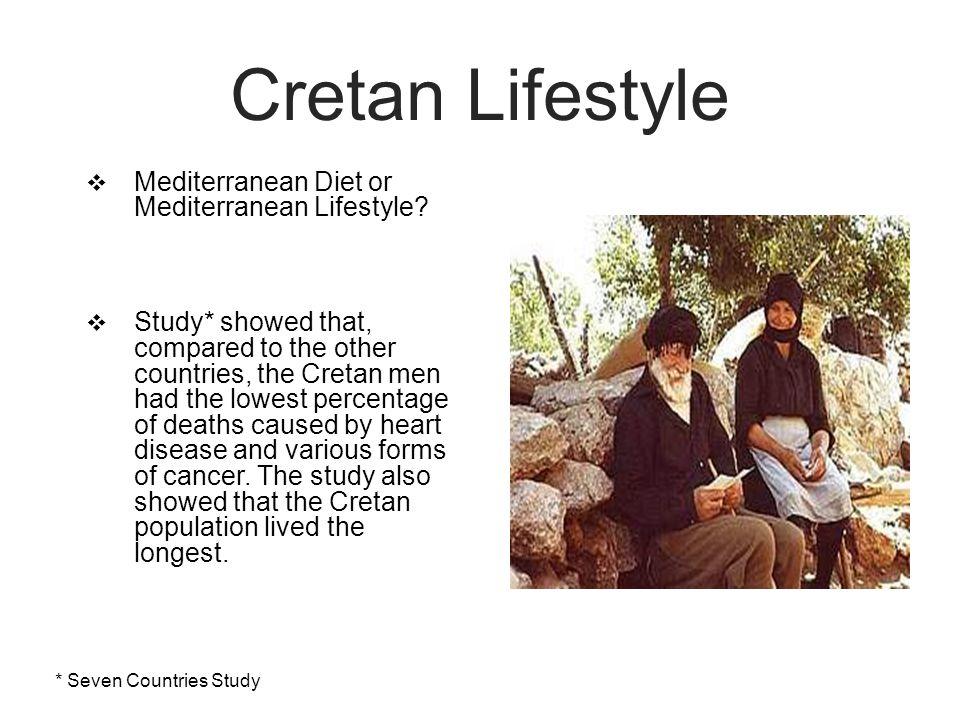 Cretan Lifestyle  Mediterranean Diet or Mediterranean Lifestyle.