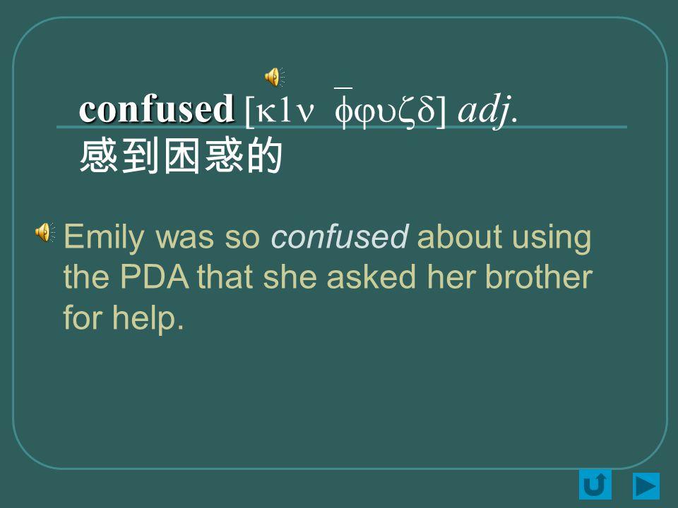 confused confused [k1n`fjuzd] adj.