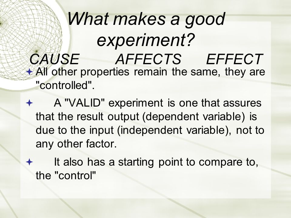 What makes a good experiment.
