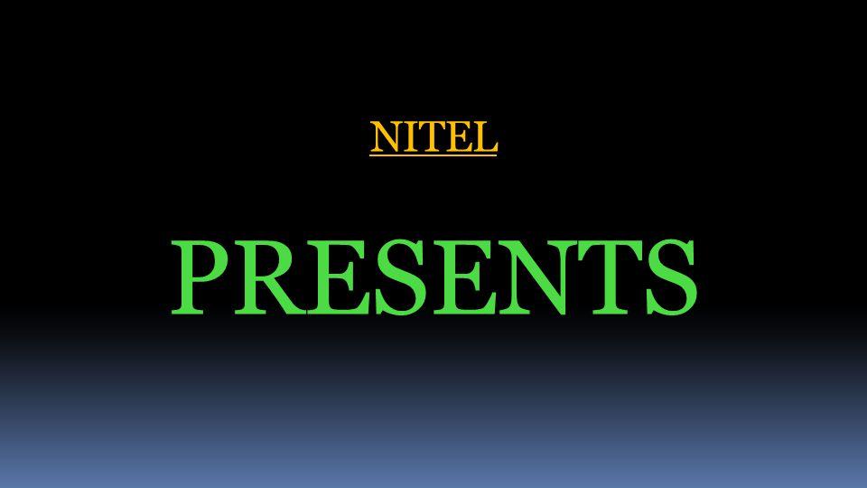 NITEL PRESENTS