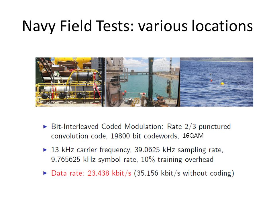 Navy Field Tests: various locations 16QAM