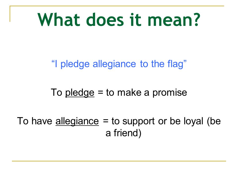 Establish classroom guidelines Things to think about… How do people in your classroom feel about the pledge.