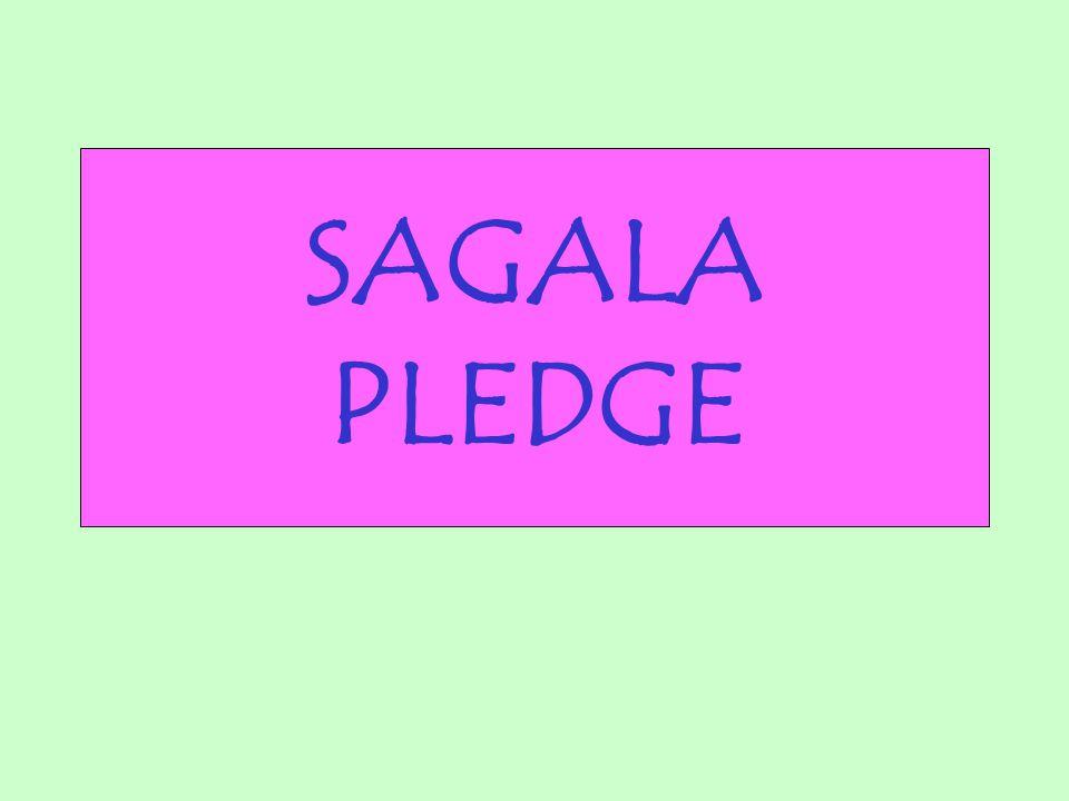 SAGALA PLEDGE