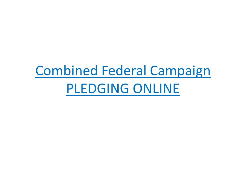 Combined Federal Campaign PLEDGING ONLINE