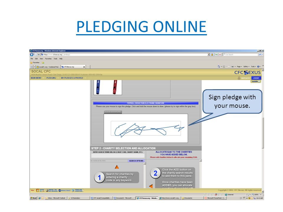 PLEDGING ONLINE Sign pledge with your mouse.