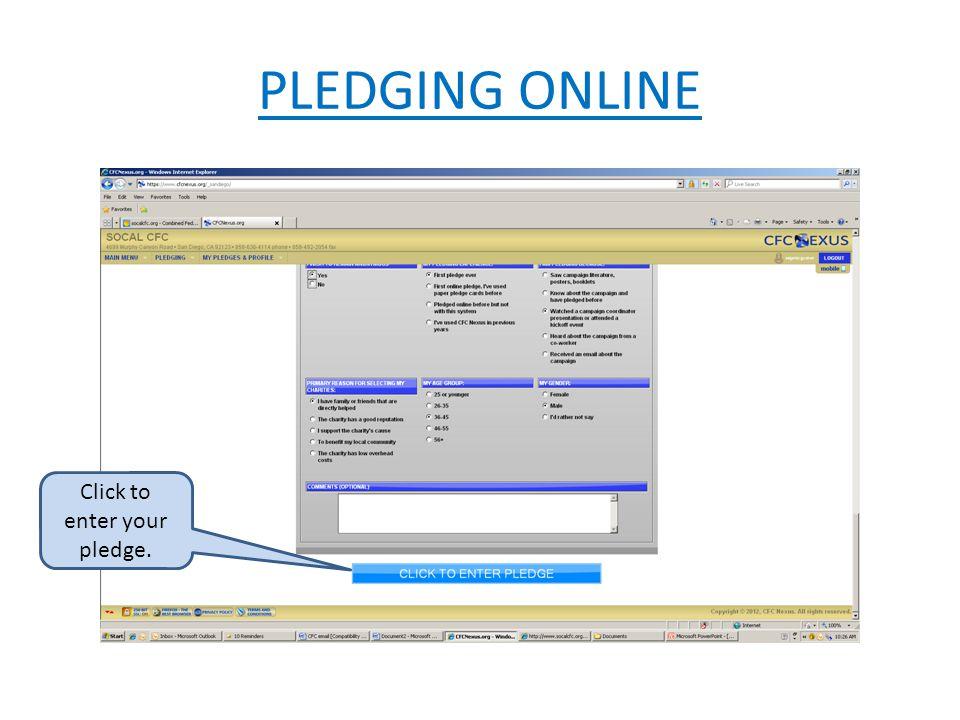 PLEDGING ONLINE Click to enter your pledge.