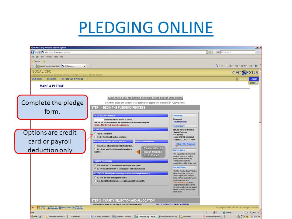 PLEDGING ONLINE Complete the pledge form. Options are credit card or payroll deduction only