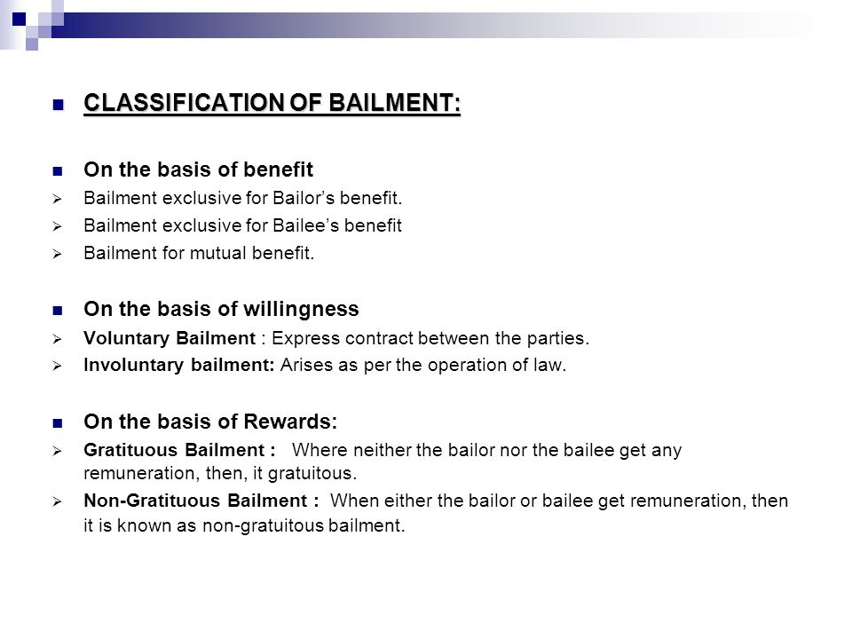 RIGHTS OF BAILOR: RIGHTS OF BAILOR:  Right of Termination: bailor has right to terminate the contract of bailment, if the bailee does any inconsistent act with regards to goods.