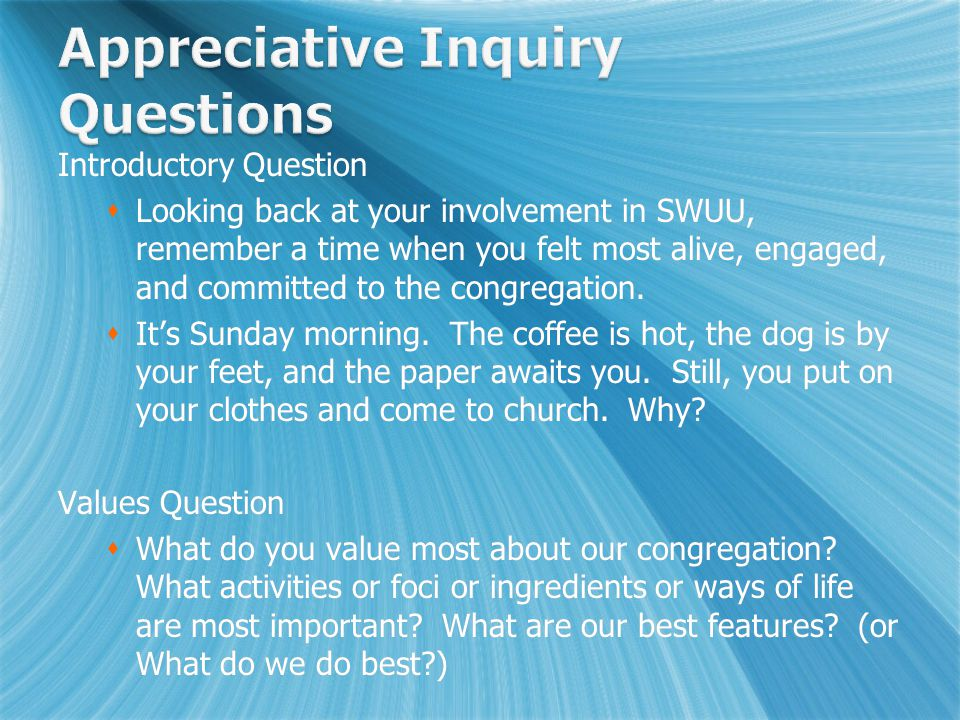 Introductory Question  Looking back at your involvement in SWUU, remember a time when you felt most alive, engaged, and committed to the congregation.