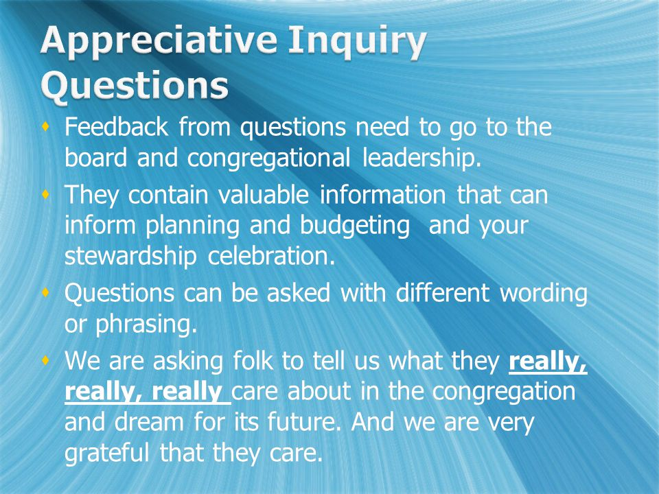  Feedback from questions need to go to the board and congregational leadership.