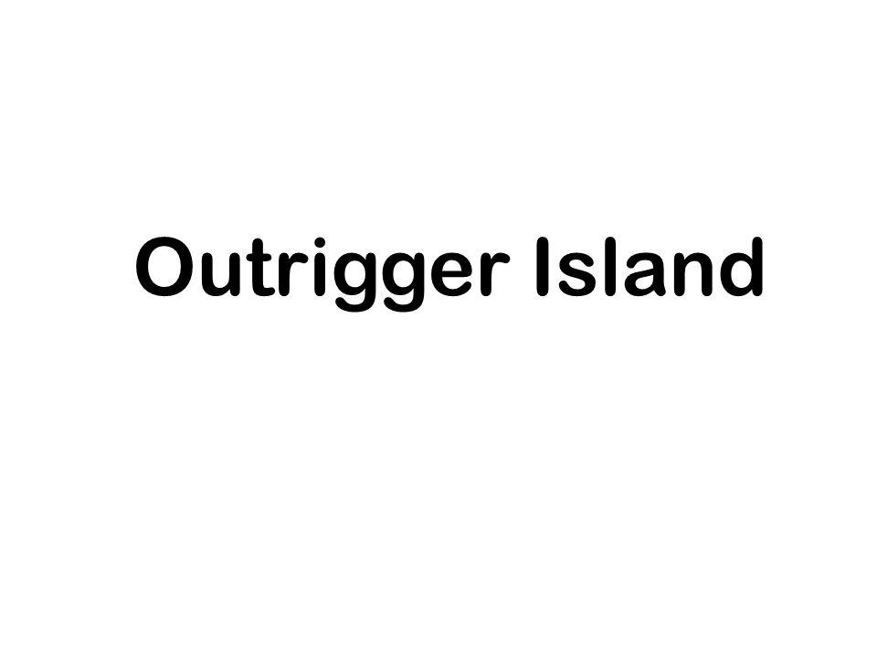 Outrigger Island