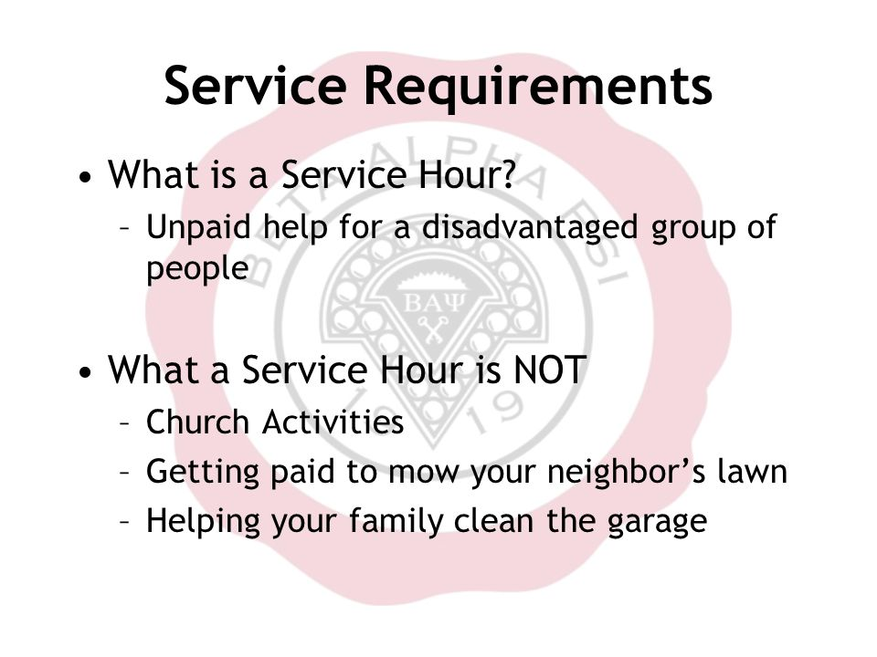 Service Requirements What is a Service Hour.