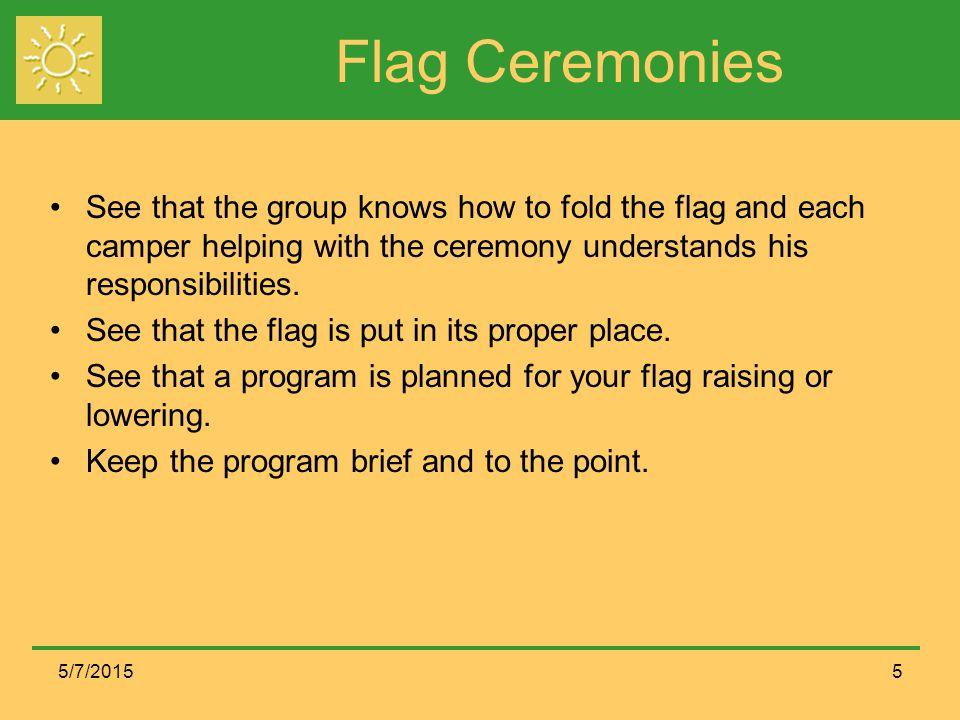 Sample Program for Flag Ceremonies Raise the flag.