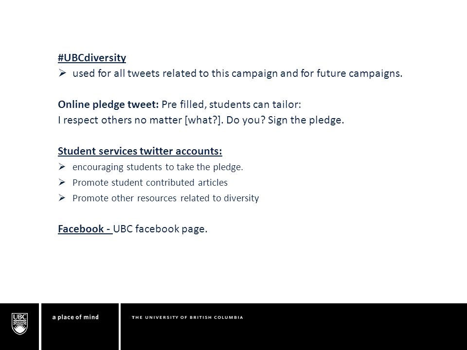 #UBCdiversity  used for all tweets related to this campaign and for future campaigns.