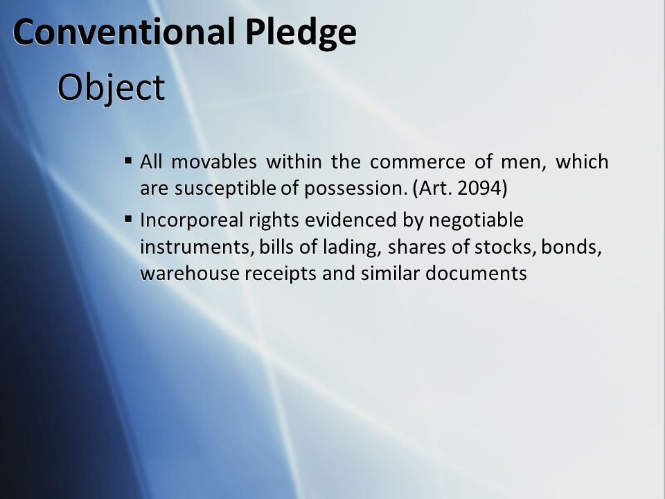 Object  All movables within the commerce of men, which are susceptible of possession.