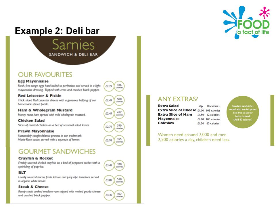 Public Health Responsibility Deal – Calories on the menu Example 2: Deli bar