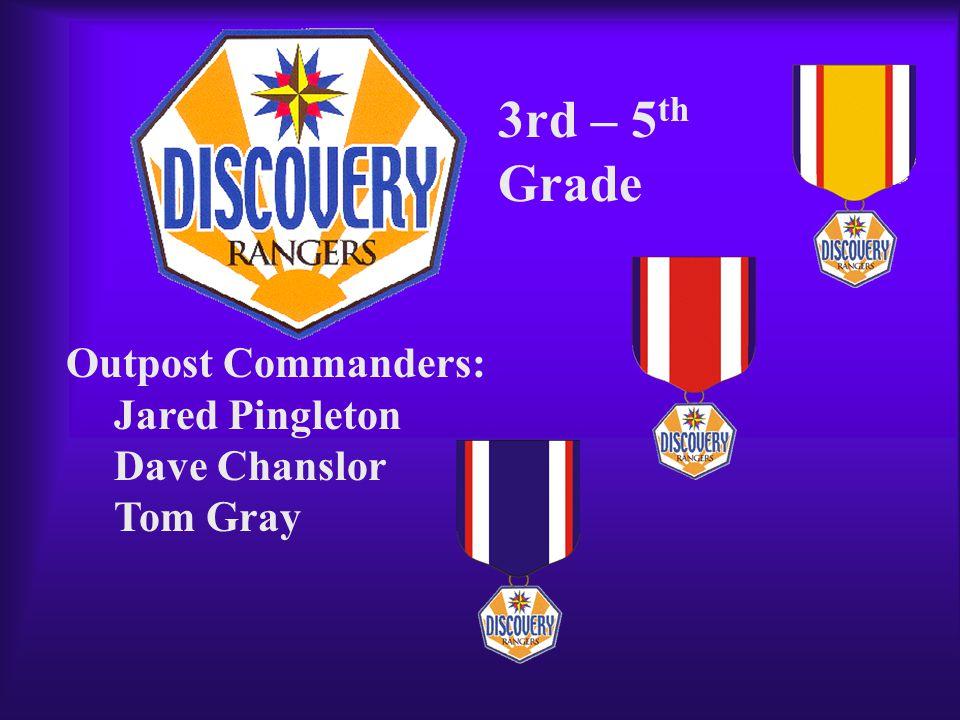 Commanders: David North Steve Reaves Chris Nichols 6th – 8 th Grade