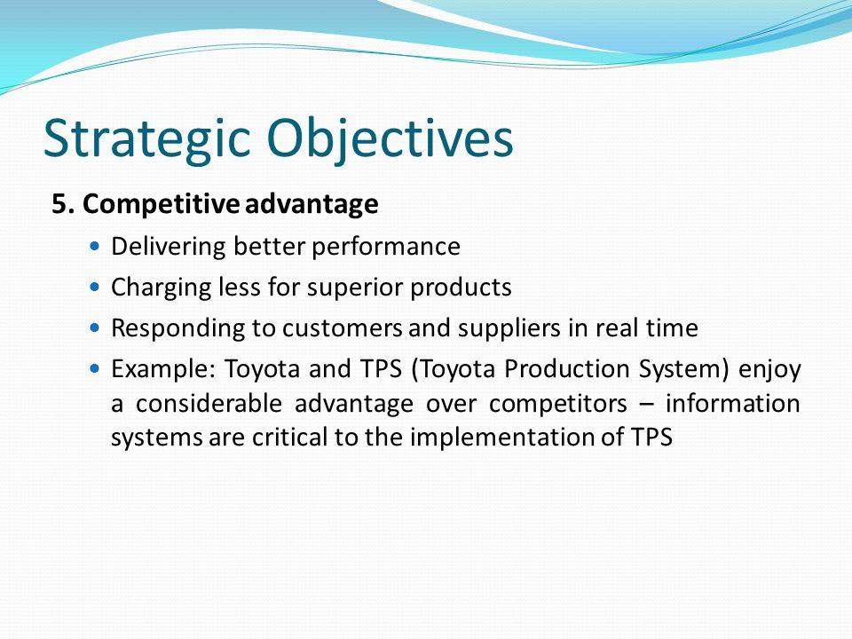 Strategic Objectives 5.