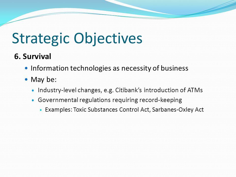 Strategic Objectives 6.