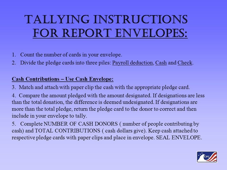 Tallying Instructions for Report Envelopes : 1.Count the number of cards in your envelope.