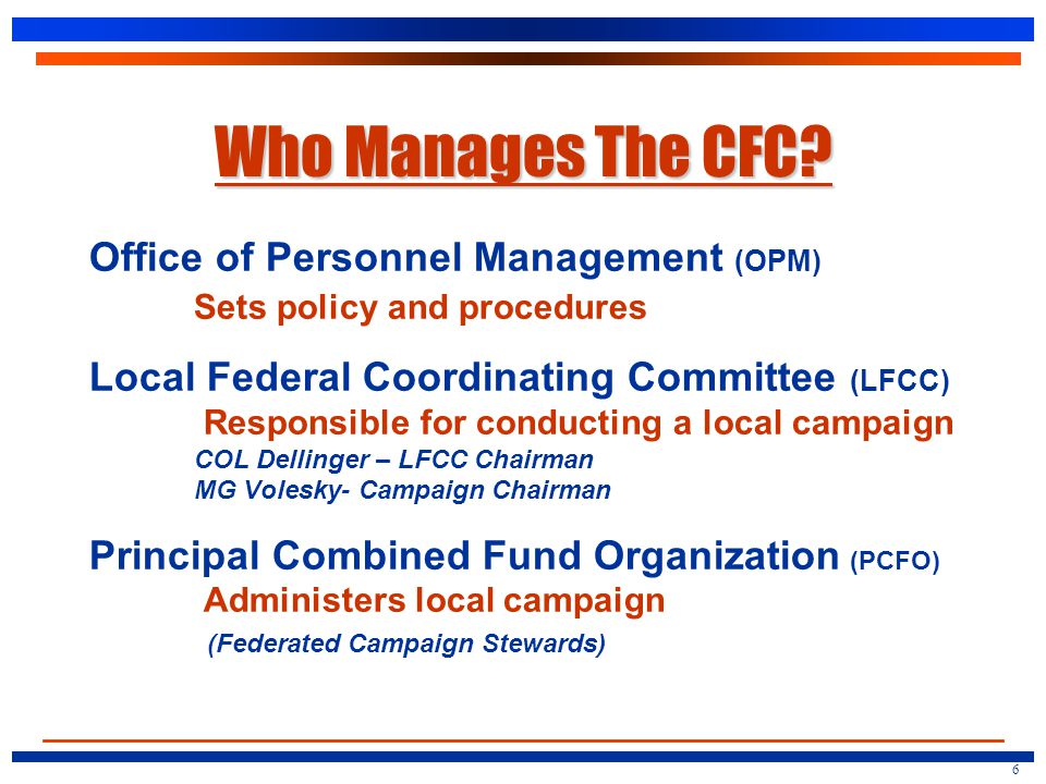 Who Manages The CFC.