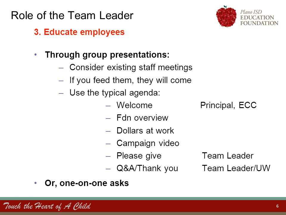Touch the Heart of A Child 7 Role of the Team Leader 3.