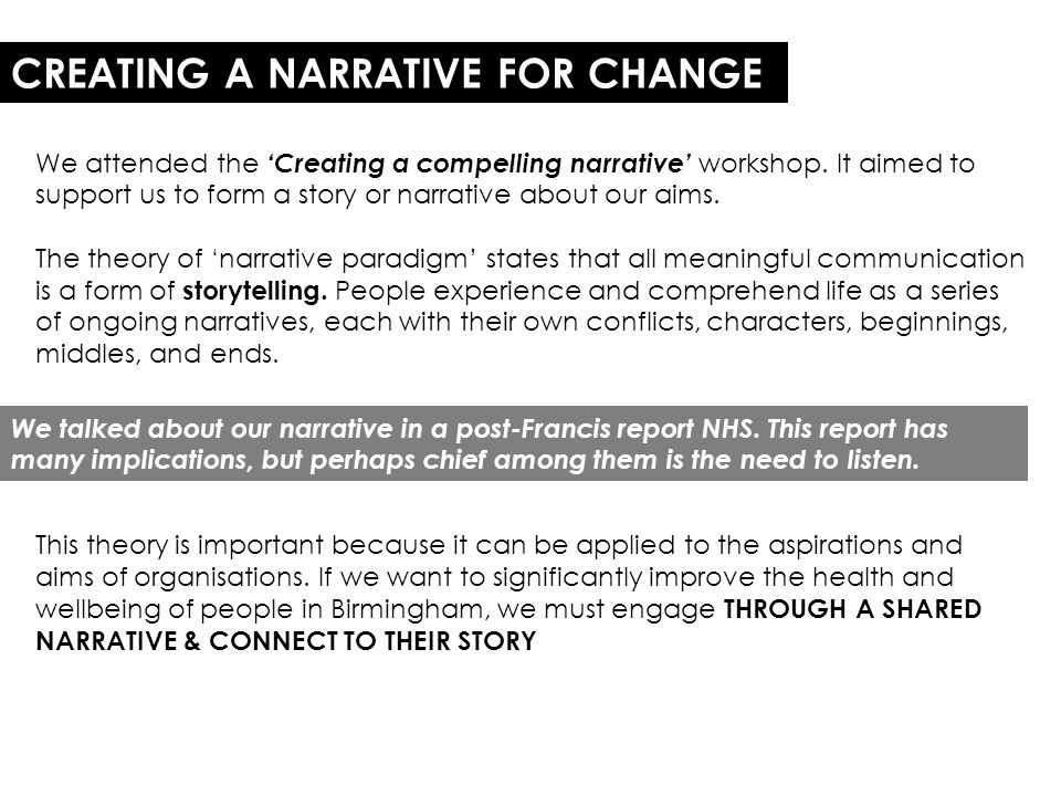 CREATING A NARRATIVE FOR CHANGE We attended the 'Creating a compelling narrative' workshop.